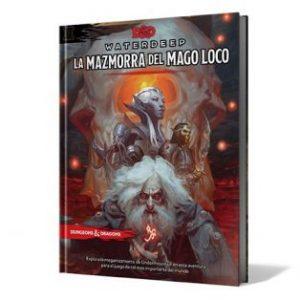 Waterdeep: La Mazmorra del Mago Loco
